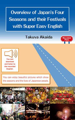 cover of Overview of Japan's Four Seasons and their Festivals with Super Easy English